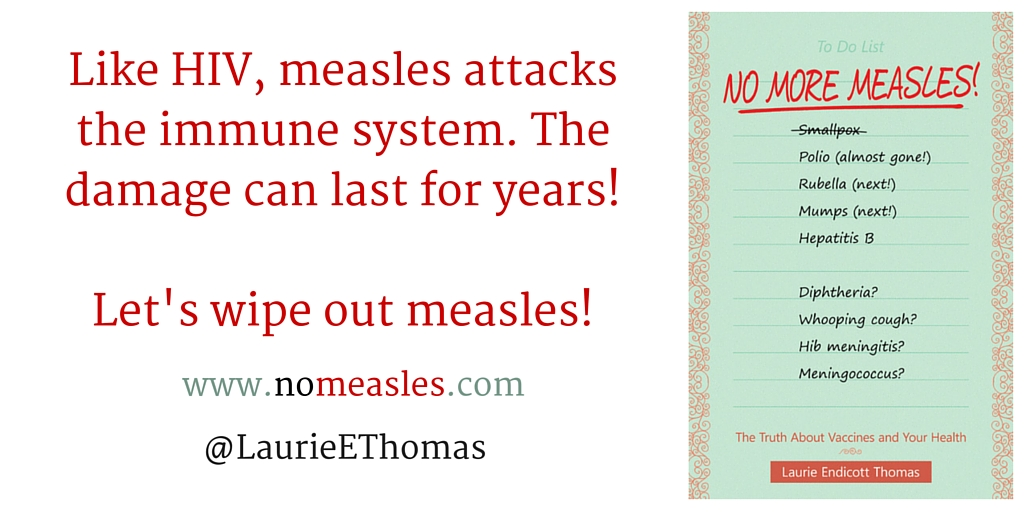 Like HIV, measles attacks the immune system. The damage can last for years,